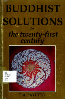 Buddhist Solutions for the Twenty-first Century