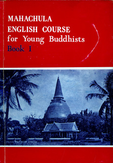 Mahachula English Course for Young Buddhists Book I