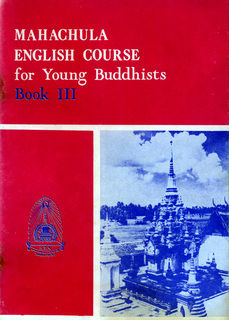 Mahachula English Course for Young Buddhists Book III