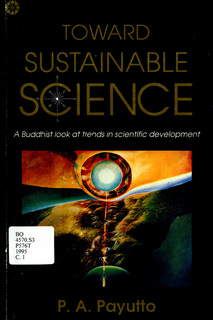 Toward Sustainable Science: A Buddhist Look at Trend in Scienctific Development