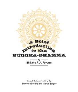 A Brief Introduction to the Buddha-Dhamma